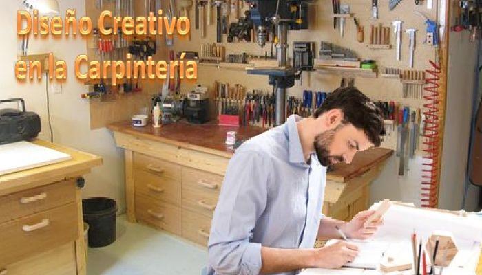 Diseño Creativo en la Carpintería
